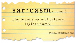 Funny definitions -Sarcasm