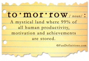 Funny definitions -tomorrow