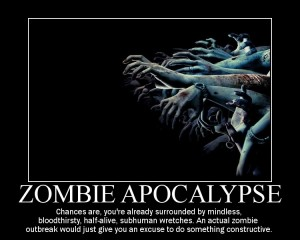 zombie_apocalypse_demotivational posters