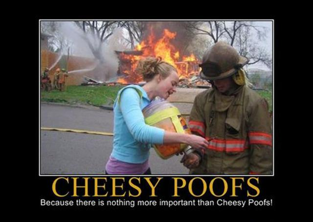 cheesy poofs firefighter demotivational poster   dump a day