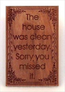 the house was clean