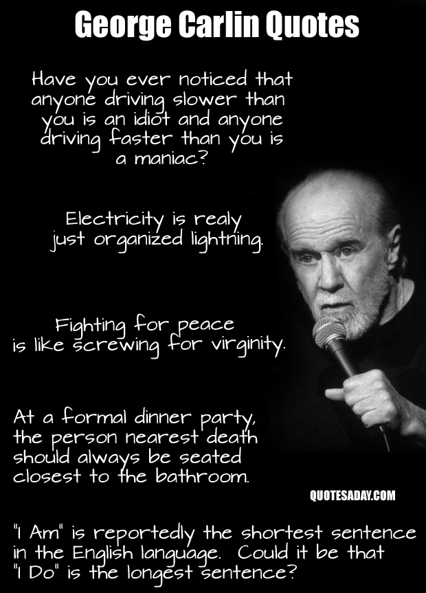 George Carlin Quotes - Dump A Day