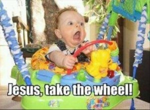 funny baby jesus take the wheel