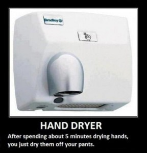 hand dryer, demotivational posters