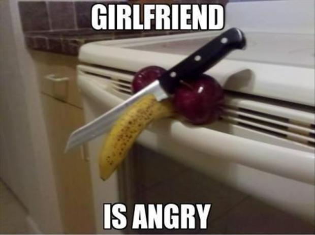 Angry girlfriend quotes : Girlfriend is angry funny pictures dump a day