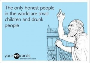 honest people, funny drunk people and baby