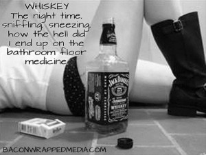 passed out from whiskey quote