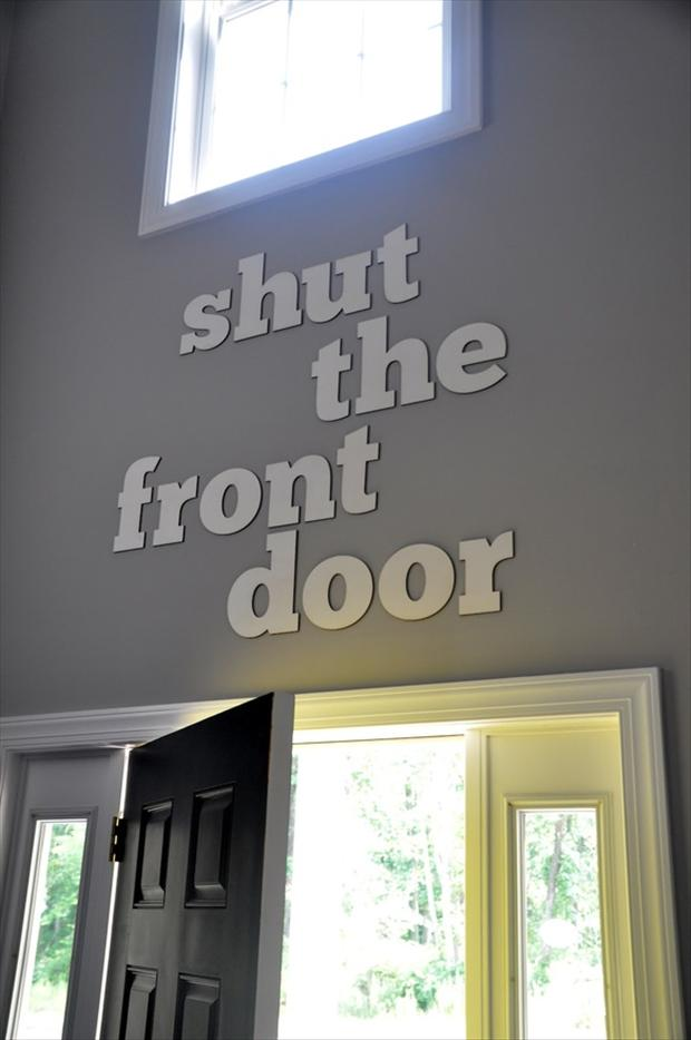 Shut The Front Door Funny Signs Dump A Day - Shut the front door