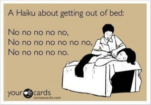 someecard poem about getting out of bed