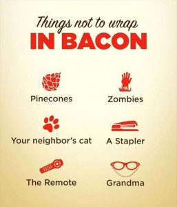 things not to wrap bacon in funny picture