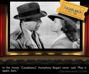 Movie Facts- Casablanca