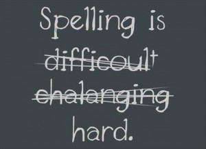 funny quotes spelling is hard