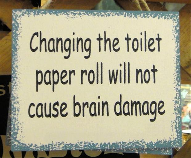 Change The Toilet Paper Roll Funny Quotes Dump A Day