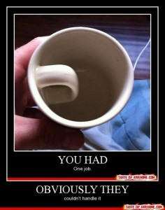 funny demotivational posters, tea cup