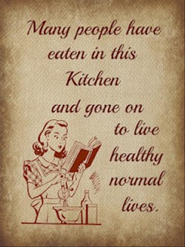 Funny kitchen signs dump a day for Kitchen quote signs