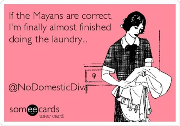 funny mayans, end of the world, pictures - Dump A Day