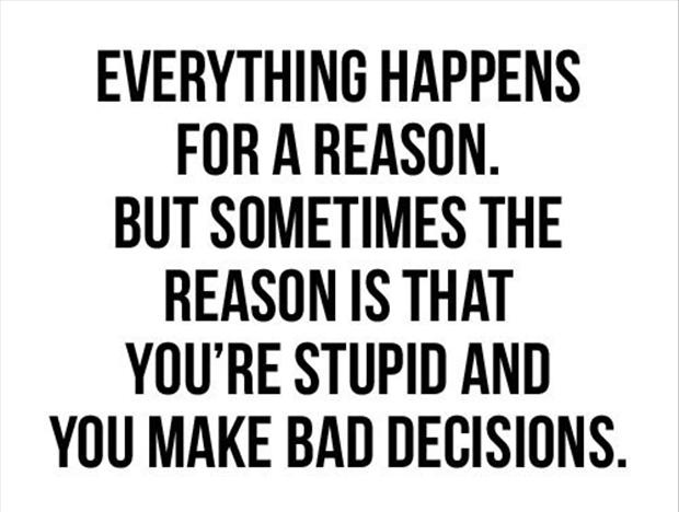 funny quotes, everything happens for a reason