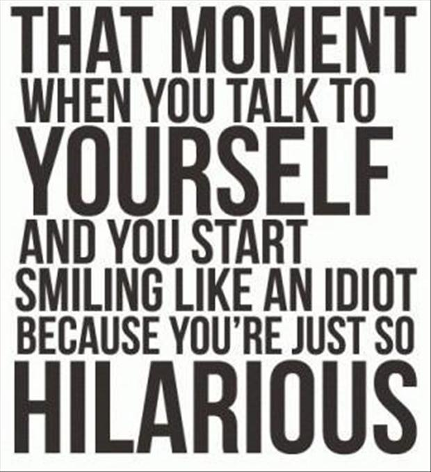 Funny quotes talking to yourself dump a day funny quotes talking to yourself solutioingenieria Images