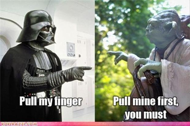 http://www.dumpaday.com/wp-content/uploads/2012/12/funny-star-wars-pull-my-finger.jpg