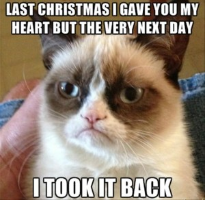 grumpy cat, last christmas i gave you my heart