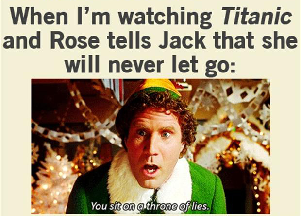 Funniest Movie Quotes | Titanic Elf Funny Movie Quotes Dump A Day