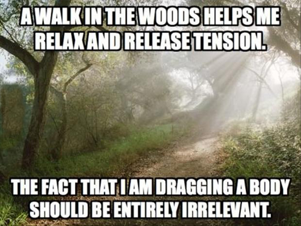 a funny walk in the woods, dead body