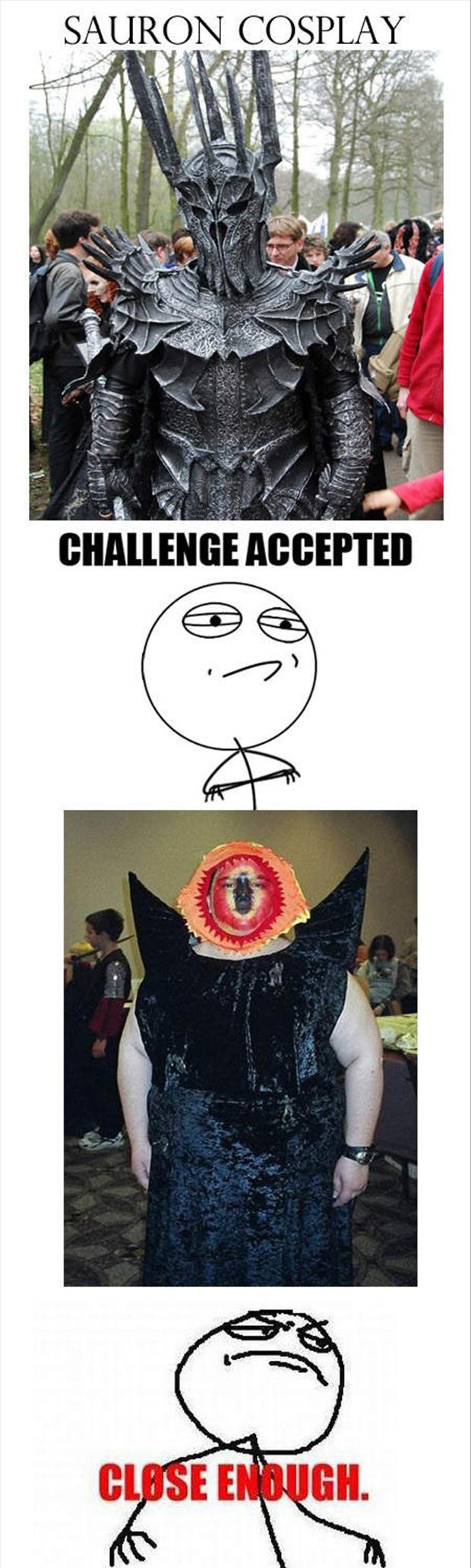 challenge accepted, funny memes, close enough
