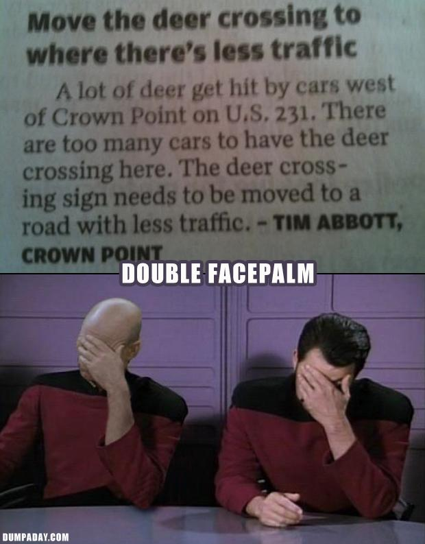 double facepalm, deer signs
