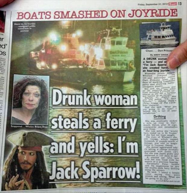 drunk woman steals a ferry and yells i am jack sparrow, funny newspapers