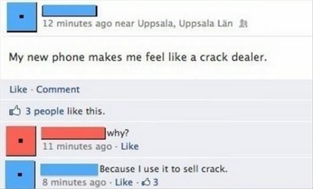dumb things posted on facebook, crack dealer
