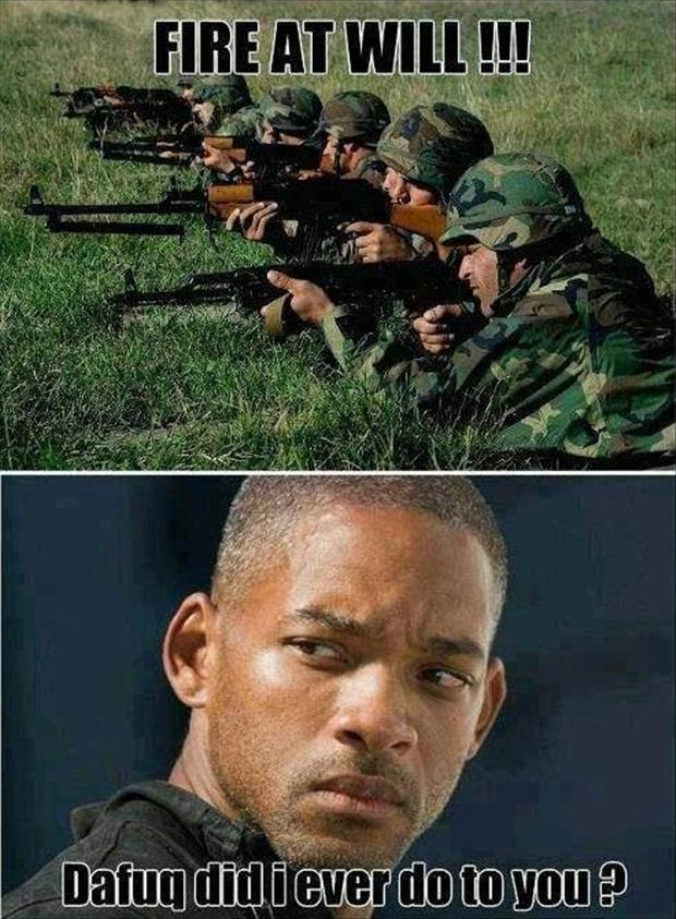 funny army pictures, fire at will, will smith
