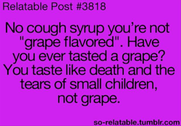 funny cough syrup quotes