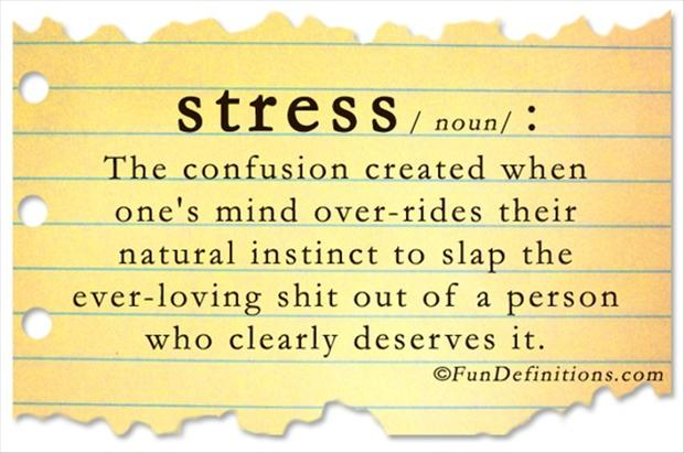funny definitions, stress