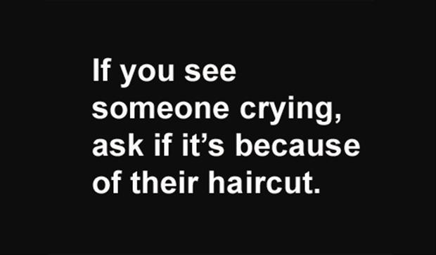 funny haircut, quotes