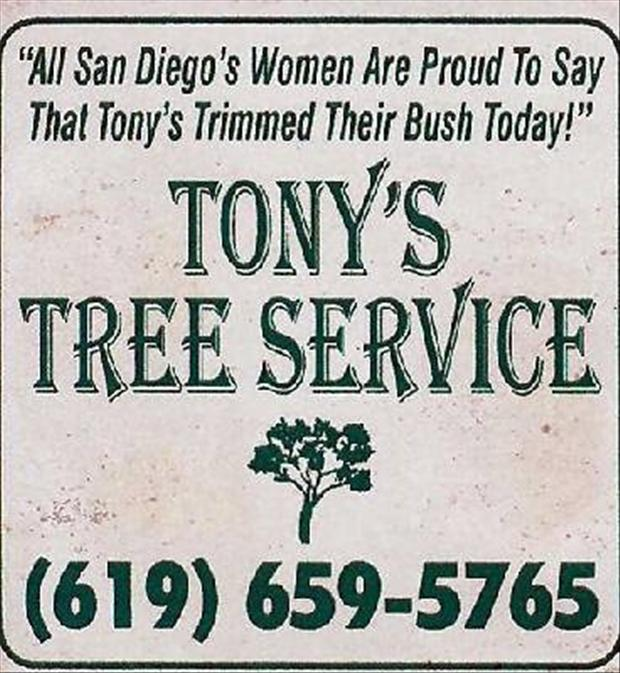 funny landscaping signs, tonys tree service, trimming her bush