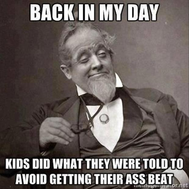 funny memes, back in my day