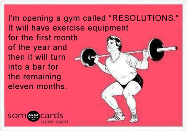 funny new years resolutions, going to the gym, funny someecards