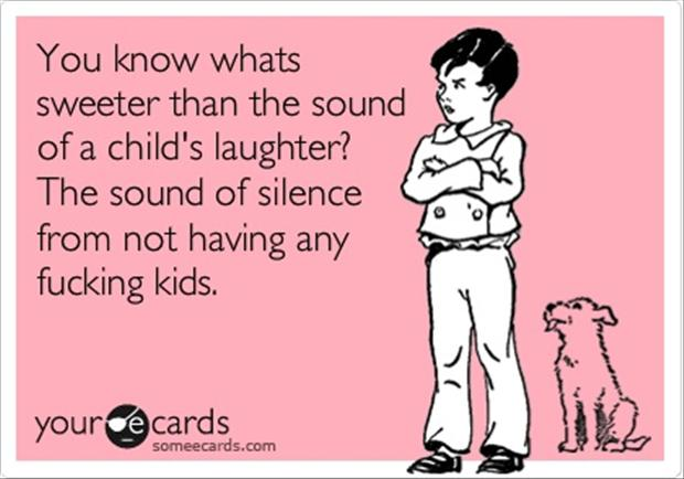 funny quotes about not having kids