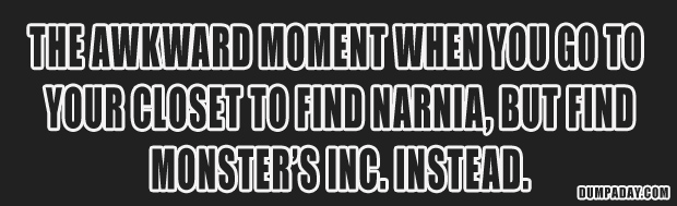 funny quotes, closet narnia, monsters inc