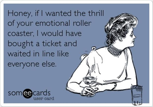 funny quotes, emotional roller coaster