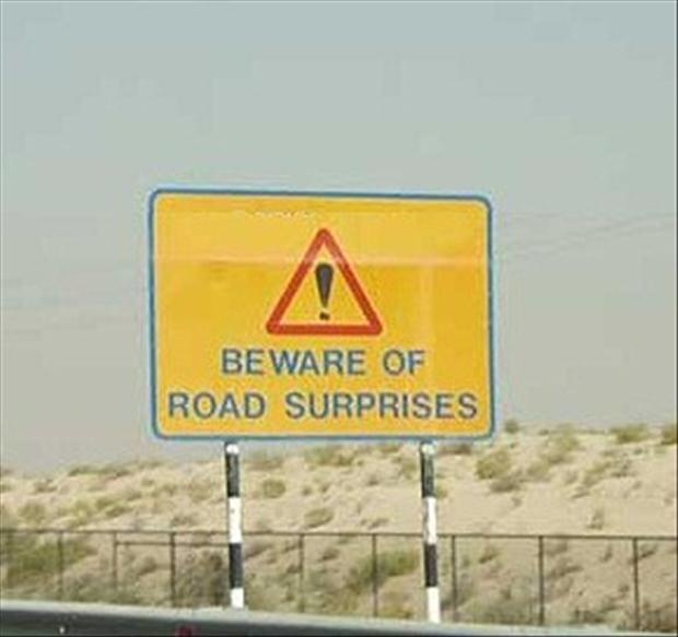 funny signs, beware of surprises