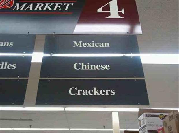 funny signs, racial slurs