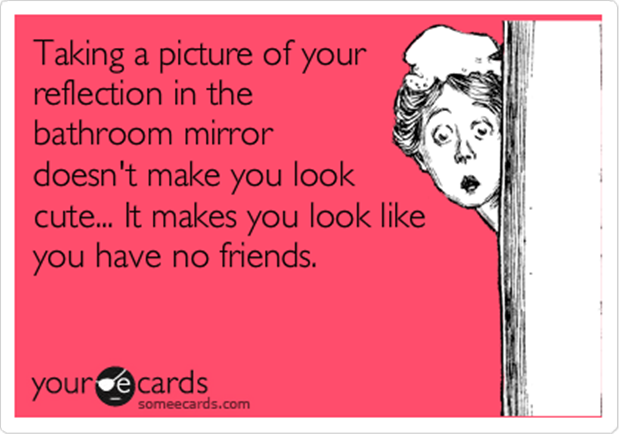 funny someecard, bathroom mirror pictures