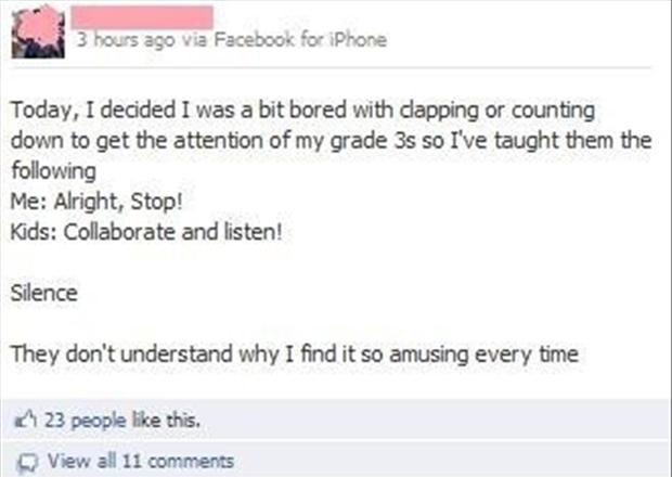 funny teachers, stop and listen, facebook updates