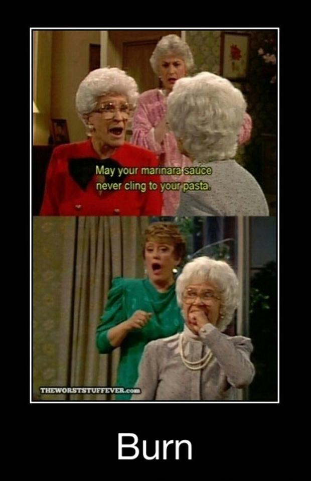 golden girls, funny demotivational posters