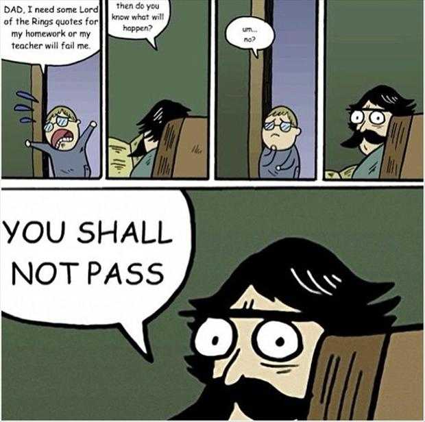 homework, you shall not pass