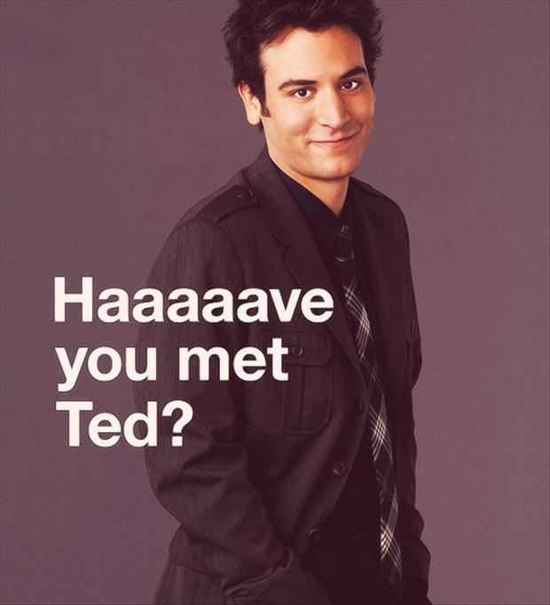how I met your mother, have you met ted