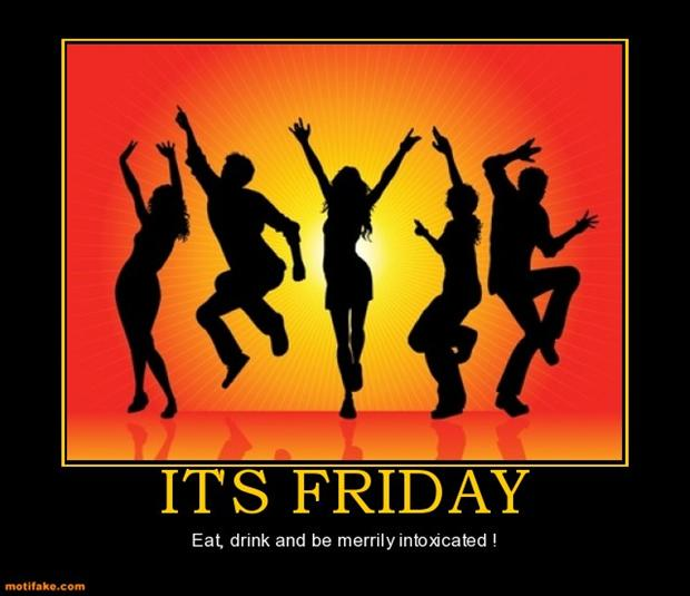 Its Friday Funny Quotations: Its Friday, Lets Drink