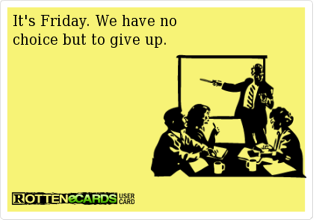 its friday, someecards