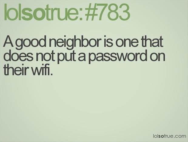 neighbors, funny quotes - Dump A Day